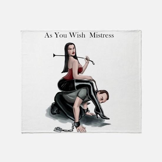 As You Wish Mistress Throw Blanket