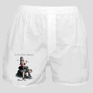As You Wish Mistress Boxer Shorts