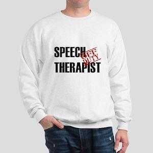 Off Duty Speech Therapist Sweatshirt