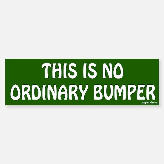 No Ordinary Bumper Bumper Bumper Sticker