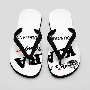 KIARA thing, you wouldn't understand Flip Flops