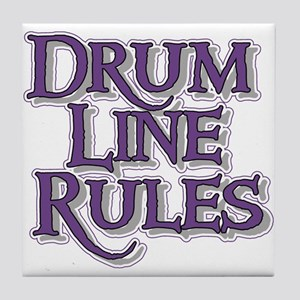 Drum Line Rules Tile Coaster