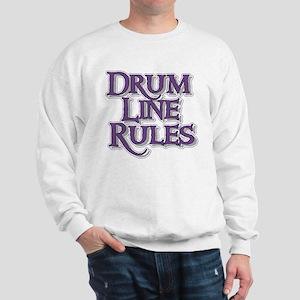 Drum Line Rules Sweatshirt
