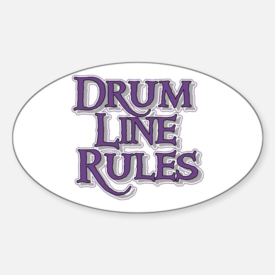 Drum Line Rules Oval Decal
