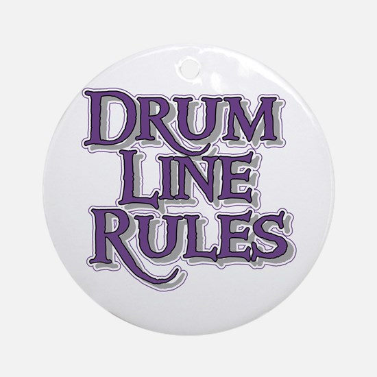 Drum Line Rules Ornament (Round)