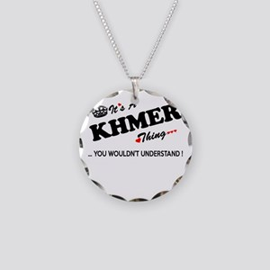 KHMER thing, you wouldn't un Necklace Circle Charm