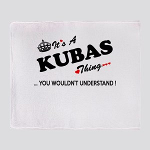 KUBAS thing, you wouldn't understand Throw Blanket