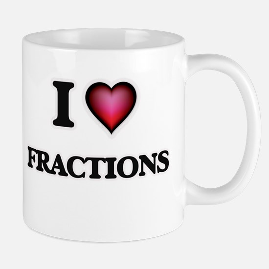 I love Fractions Mugs
