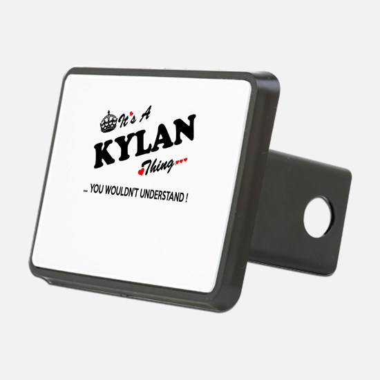 KYLAN thing, you wouldn't Hitch Cover