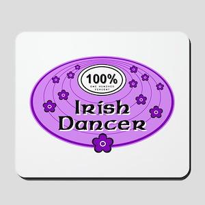 100% Irish Dancer in Purple Mousepad