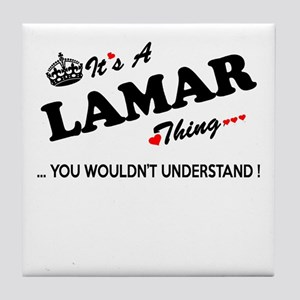 LAMAR thing, you wouldn't understand Tile Coaster