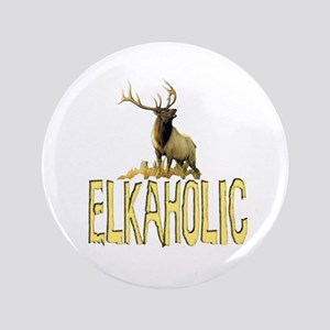 "Elkaholic gear and gifts 3.5"" Button"