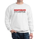 Desperate Stamper Sweatshirt