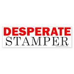 Desperate Stamper Bumper Sticker