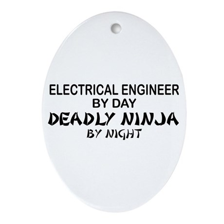 Electrical Engineer Deadly Ninja Oval Ornament