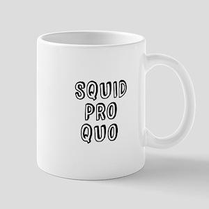 Squid Pro Quo Mugs