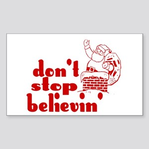 Don't Stop Believin' Rectangle Sticker