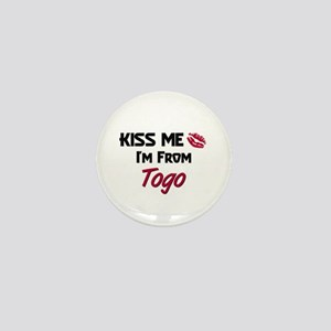 Kiss Me I'm from Togo Mini Button