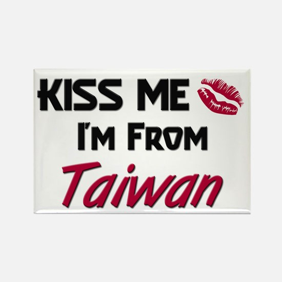 Kiss Me I'm from Taiwan Rectangle Magnet