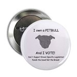 "I own a PITBULL & VOTE 2.25"" Button (10 pack)"
