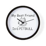 My Best Friend is a Pitbull Wall Clock