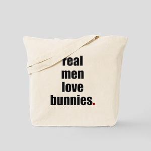 Real Men love bunnies Tote Bag