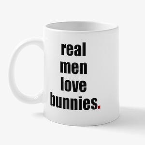 Real Men love bunnies Mug