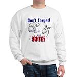 Don't Forget to Vote! Sweatshirt