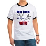 Don't Forget to Vote! Ringer T