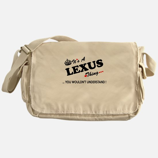 LEXUS thing, you wouldn't understand Messenger Bag