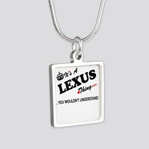LEXUS thing, you wouldn't understand Necklaces