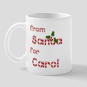 From Santa For Carol Mug