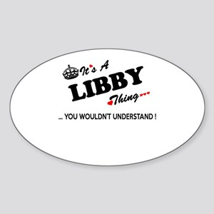 LIBBY thing, you wouldn't understand Sticker