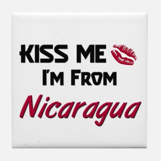 Kiss Me I'm from Nicaragua Tile Coaster