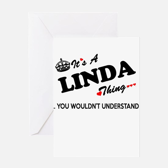 LINDA thing, you wouldn't understan Greeting Cards