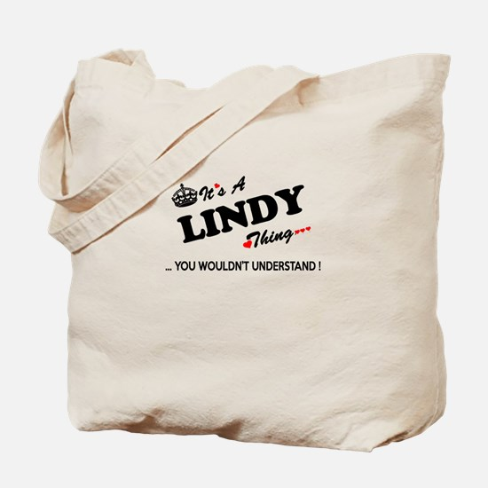 LINDY thing, you wouldn't understand Tote Bag