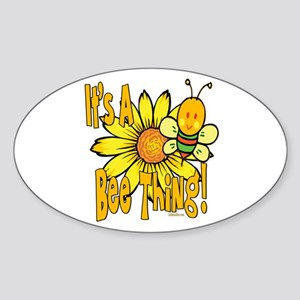 It's A Bee Thing Oval Sticker