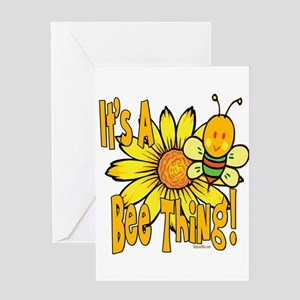 It's A Bee Thing Greeting Card