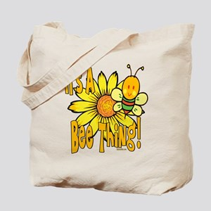 It's A Bee Thing Tote Bag