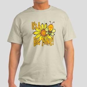 It's A Bee Thing Light T-Shirt