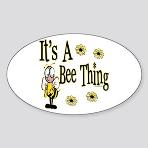 Bee Thing! Oval Sticker