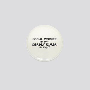 Social Worker Deadly Ninja Mini Button