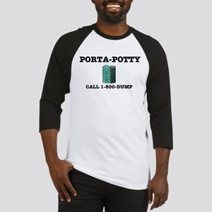 PORTA-POTTY, CALL 1-800-DUMP Baseball Jersey