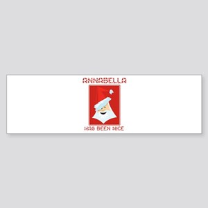 ANNABELLA has been nice Bumper Sticker