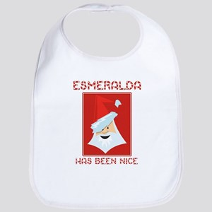 ESMERALDA has been nice Bib
