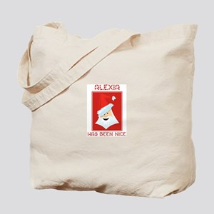 ALEXIA has been nice Tote Bag