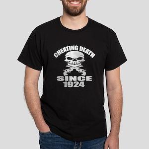 Cheating Death Since 1924 Birthday De Dark T-Shirt
