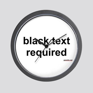BTR: black text required Wall Clock