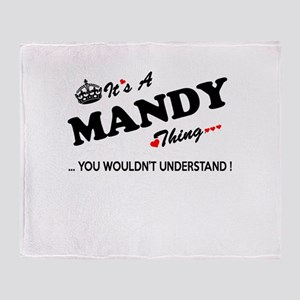 MANDY thing, you wouldn't understand Throw Blanket