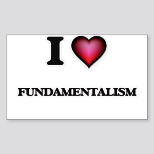 I love Fundamentalism Sticker